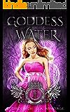 Goddess of Water: A Little Mermaid retelling (Kingdom of Fairytales Little Mermaid Book 4)