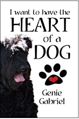 I Want to Have the Heart of a Dog Kindle Edition