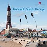 Blackpool's Seaside Heritage (Informed Conservation)
