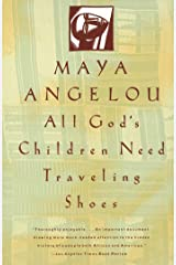 All God's Children Need Traveling Shoes Kindle Edition