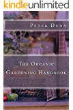 The Organic Gardening Handbook