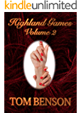 Highland Games - 2: An Erotica Novella