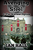 Avenging Steel 2: The Nuclear Option
