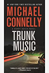 Trunk Music (A Harry Bosch Novel Book 5) Kindle Edition