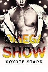Omega Show: An Omegaverse MPreg Dark Romance (The King's Omegas Book 2) (English Edition) Edición Kindle
