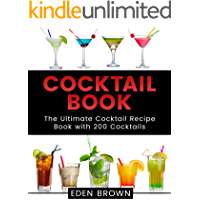 Cocktail Book: The Ultimate Cocktail Recipe Book with 200 Cocktails - Cocktail Recipe Book With Pictures