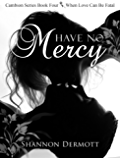 Have No Mercy: (A Cambion Series #4) (A Cambions Series)