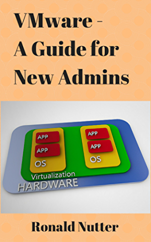 VMware - A Guide for New Admins