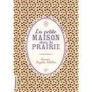 PETITE MAISON DANS LA PRAIRIE (LA) T.01