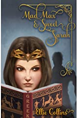 Mad Max & Sweet Sarah (Greek Mythology Fantasy Series Book 3) Kindle Edition
