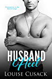 Husband Heel (Husband Series Book 3)