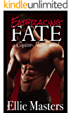 Embracing Fate: A Captive Romance (Captive Hearts Book 2)