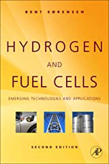 Hydrogen and Fuel Cells: Emerging Technologies and Applications Kindle Edition