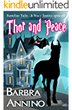Thor and Peace: A Stacy Justice Spin-off (Familiar Tails Book 1)