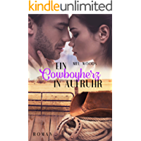 Ein Cowboyherz in Aufruhr: (Montana Souls 1: Cody & Trisha)