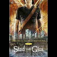 Kronieken van de Onderwereld: Deel 3 Stad van Glas