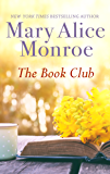 The Book Club: A Women's Fiction Novel about the Power of Friendship