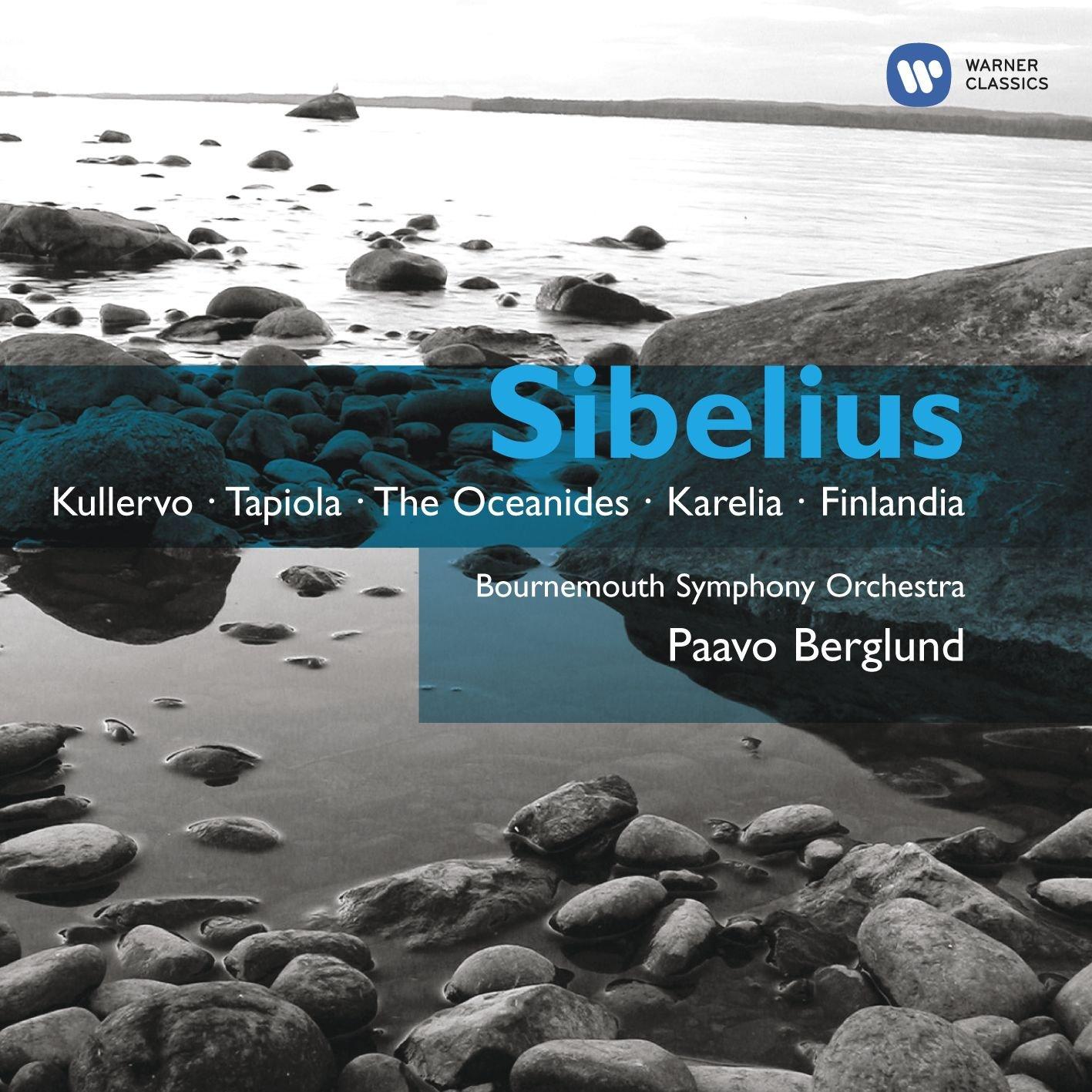 Sibelius: Kullervo Paavo Berglund J. Sibelius Warner Classics Classical