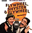 Flywheel, Shyster and Flywheel: The Complete Series 1-3: A Recreation of the Marx Brothers' Lost Shows
