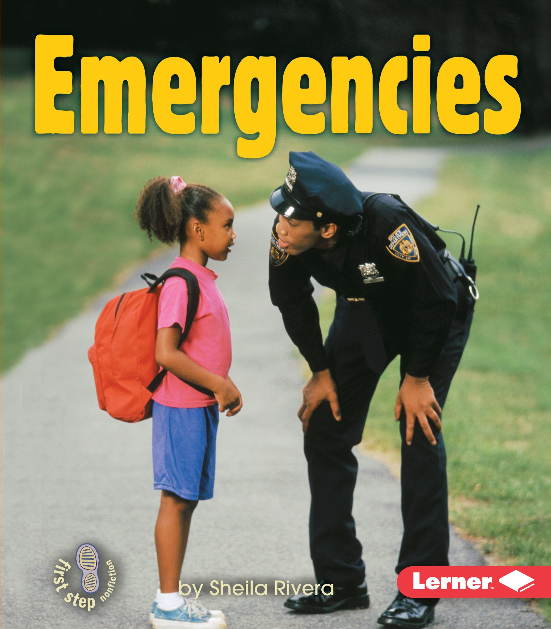 Emergencies (First Step Nonfiction Safety)