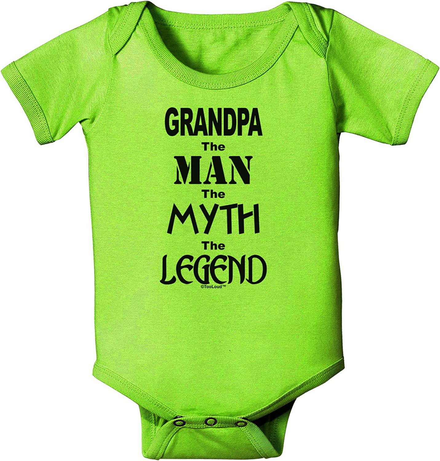 TooLoud The Man The Myth The Legend Baby Romper Bodysuit