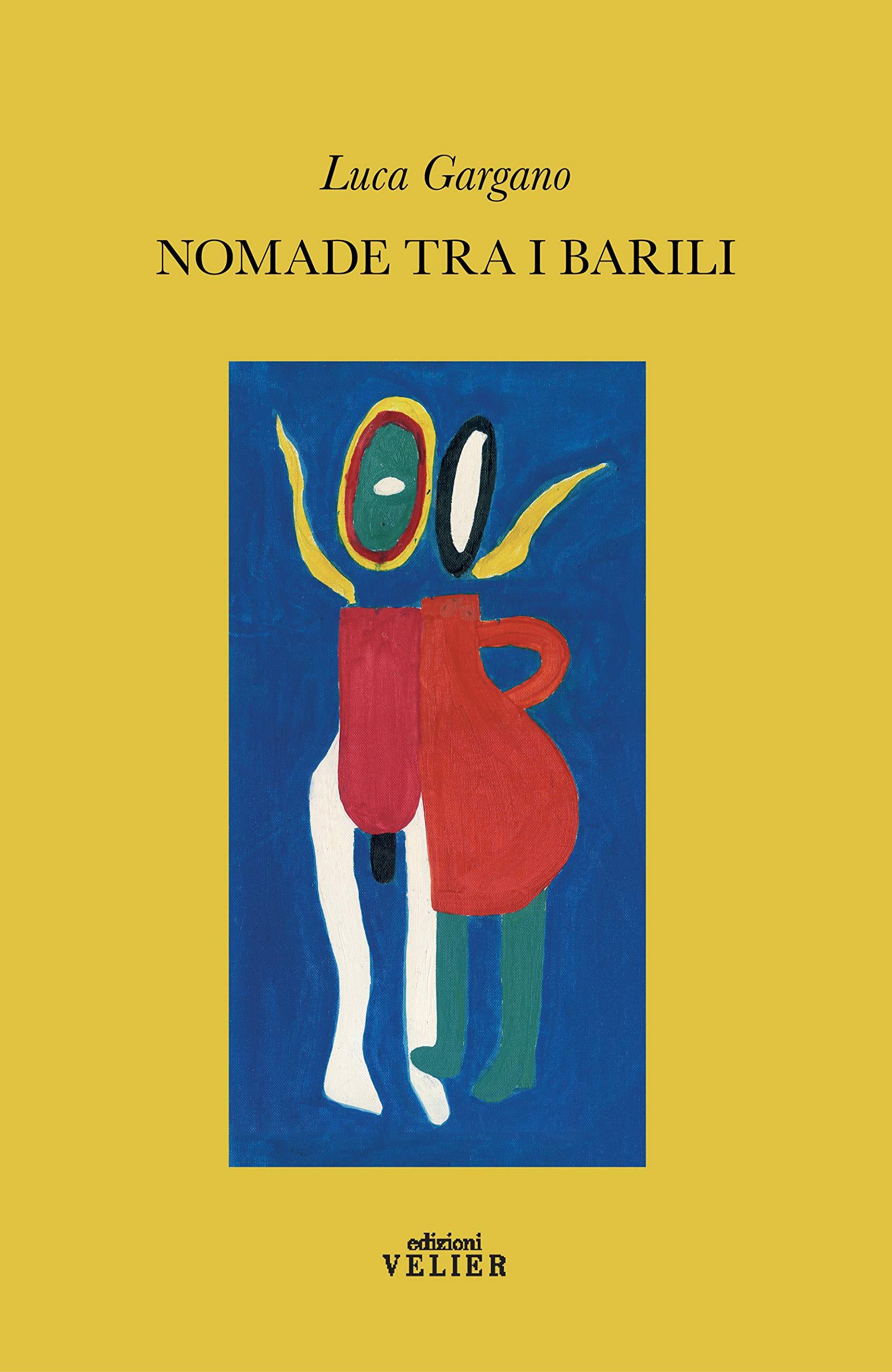 Nomade tra i barili: Amazon.es: Gargano, Luca: Libros en ...