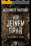 Vor deinem Grab (Ein Jan-Tommen-Thriller 2) (German Edition)