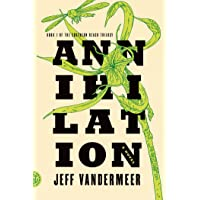 Deals on Annihilation The Southern Reach Trilogy Kindle Edition