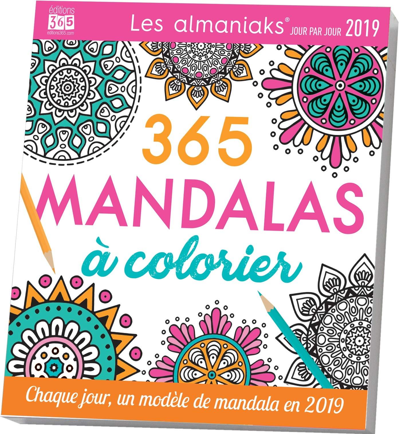 Amazon Fr Almaniak Activites Mandalas A Colorier 2019 Editions 365 Livres