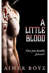 A Little Blood (The Blood Bond Trilogy Book 1) Kindle Edition