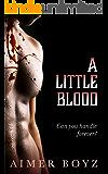 A Little Blood (The Blood Bond Trilogy Book 1)