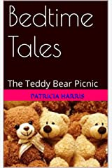 Bedtime Tales: The Teddy Bear Picnic Kindle Edition