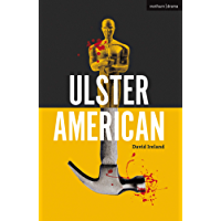 Ulster American (Modern Plays)