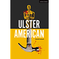 Ulster American (Modern Plays)
