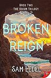 Broken Reign (The Odium Trilogy Book 2)