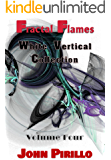 Fractal Flames White Vertical Collection Volume Four: 100 fractal flame images that are stunning, beautiful, subtle and take you places you've never been before. A tour of the imagination.