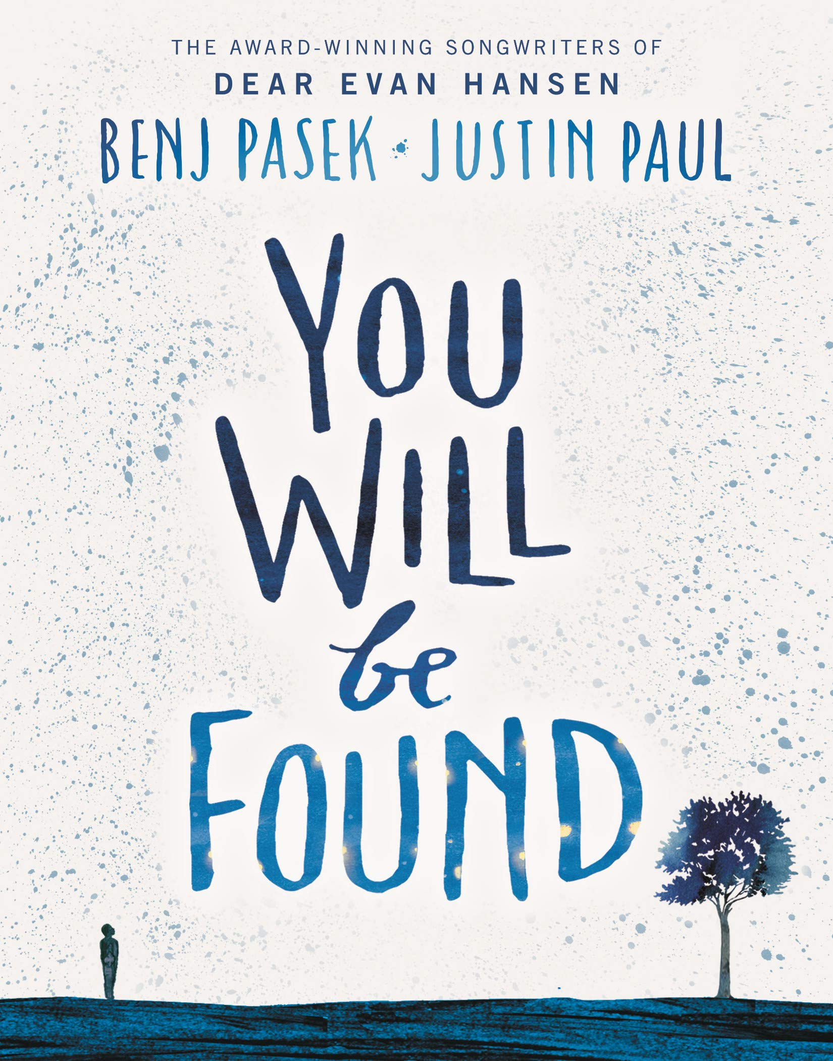 Amazon Com You Will Be Found 9780316537667 Pasek Benj Paul Justin Books I made this lyric video for my favorite musical dear evan hansen! amazon com you will be found