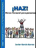 ¡HAZ! Marca Personal para personas