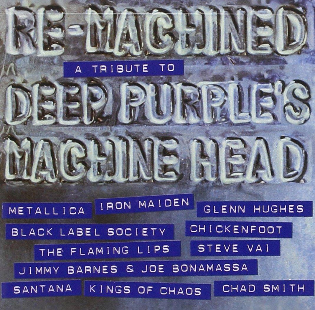 Re-Machined: A Tribute To Deep Purple's Machine