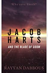 Jacob Harts and the Blade of Doom Kindle Edition