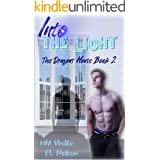 Into The Light (Dragons' House Book 2)