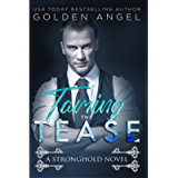Taming the Tease (Stronghold Book 2)