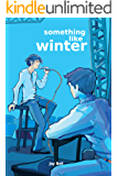 Something Like Winter (Something Like... Book 3)