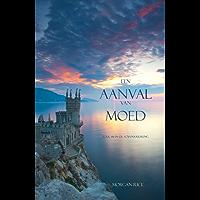 Een Aanval Van Moed (Boek #6 in de Tovenaarsring)
