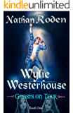 Ghosts on Tour: Wylie Westerhouse Book 1