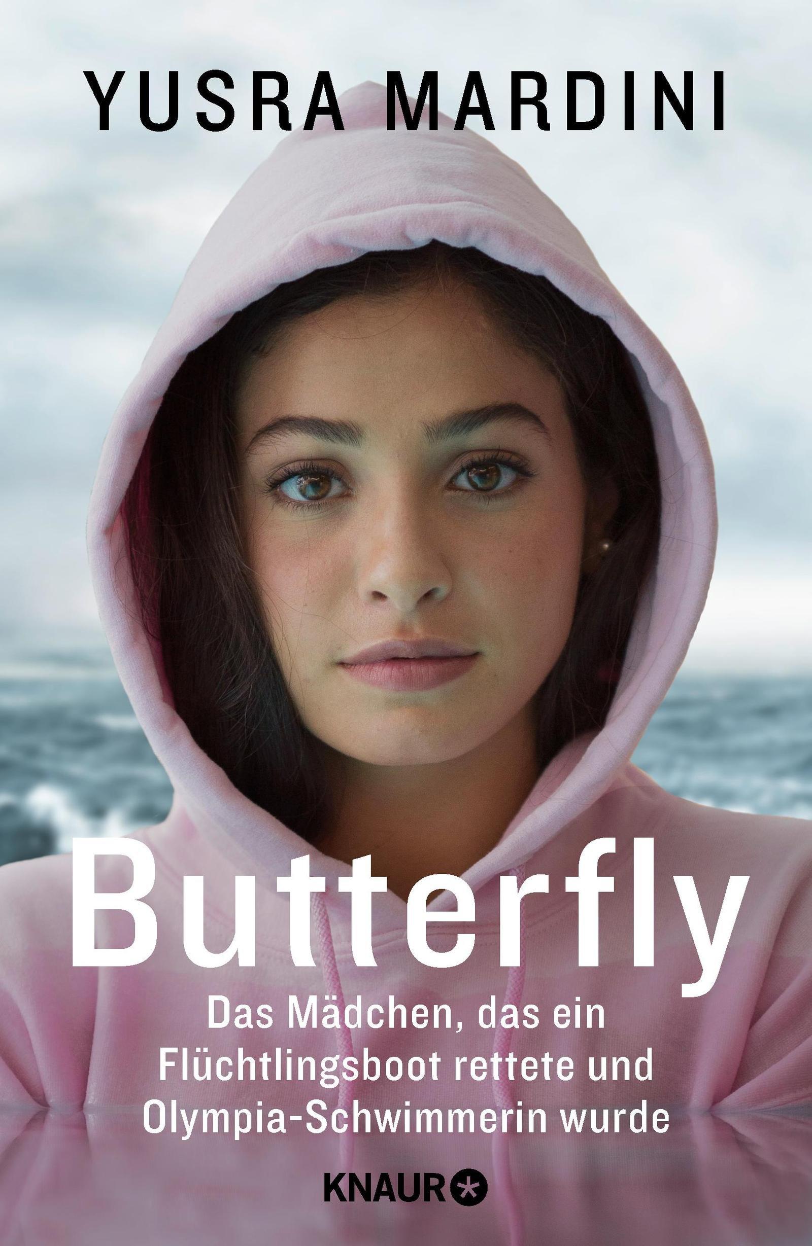 Butterfly: Das Mädchen, das ein Flüchtlingsboot rettete und Olympia-Schwimmerin wurde Gebundenes Buch – 2. Mai 2018 Yusra Mardini Josie Le Blond Elisabeth Liebl Alexandra Baisch