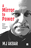 A Mirror to Power: Notes on a Fractured Decade
