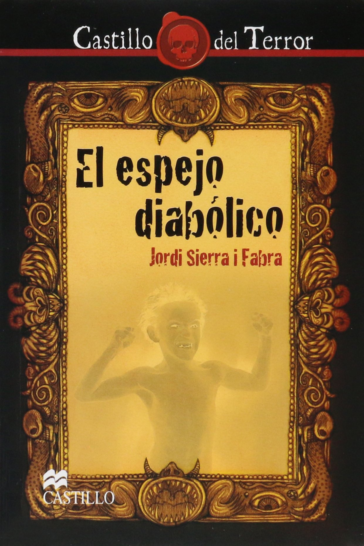 El espejo diabolico/ The diabolical mirror (Spanish Edition ...