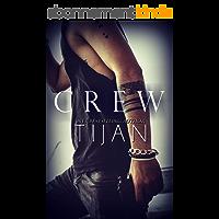 Crew (Crew Series Book 1) (English Edition)