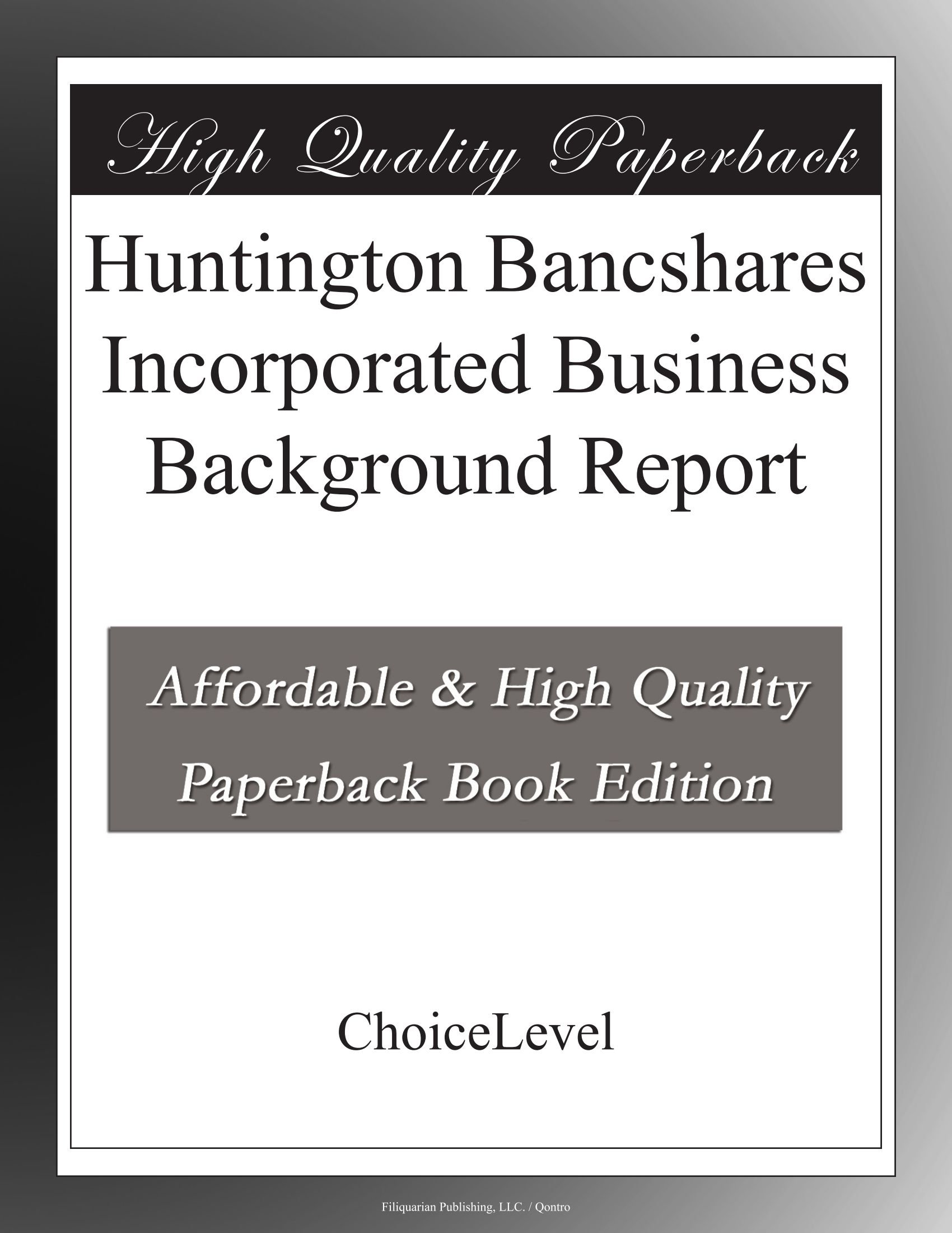 Huntington Bancshares Incorporated Business Background Report PDF